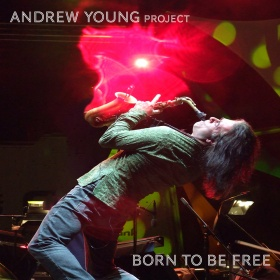 ANDREW YOUNG PROJECT - BORN TO BE FREE